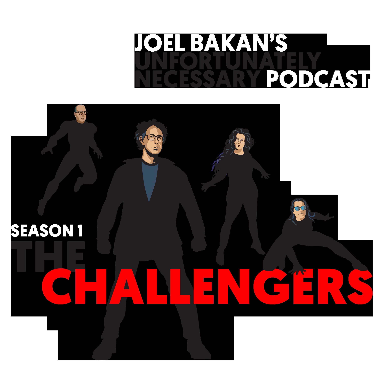 The Challengers with Joel Bakan